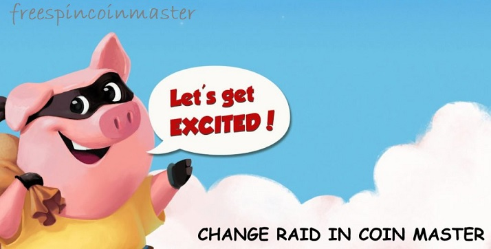 Change My Raid in Coin Master Game